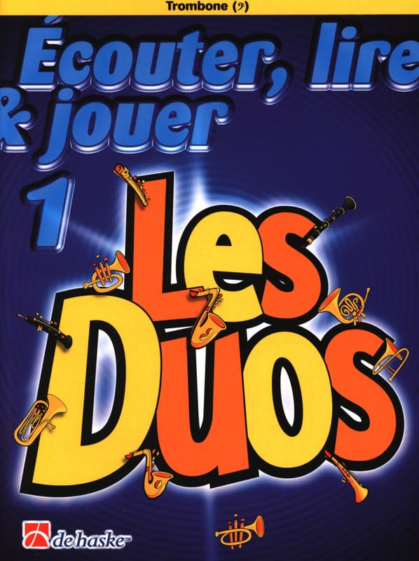 Ecouter Lire et Jouer - Les duos Volume 1 - 2 Trombones - laflutedepan.com