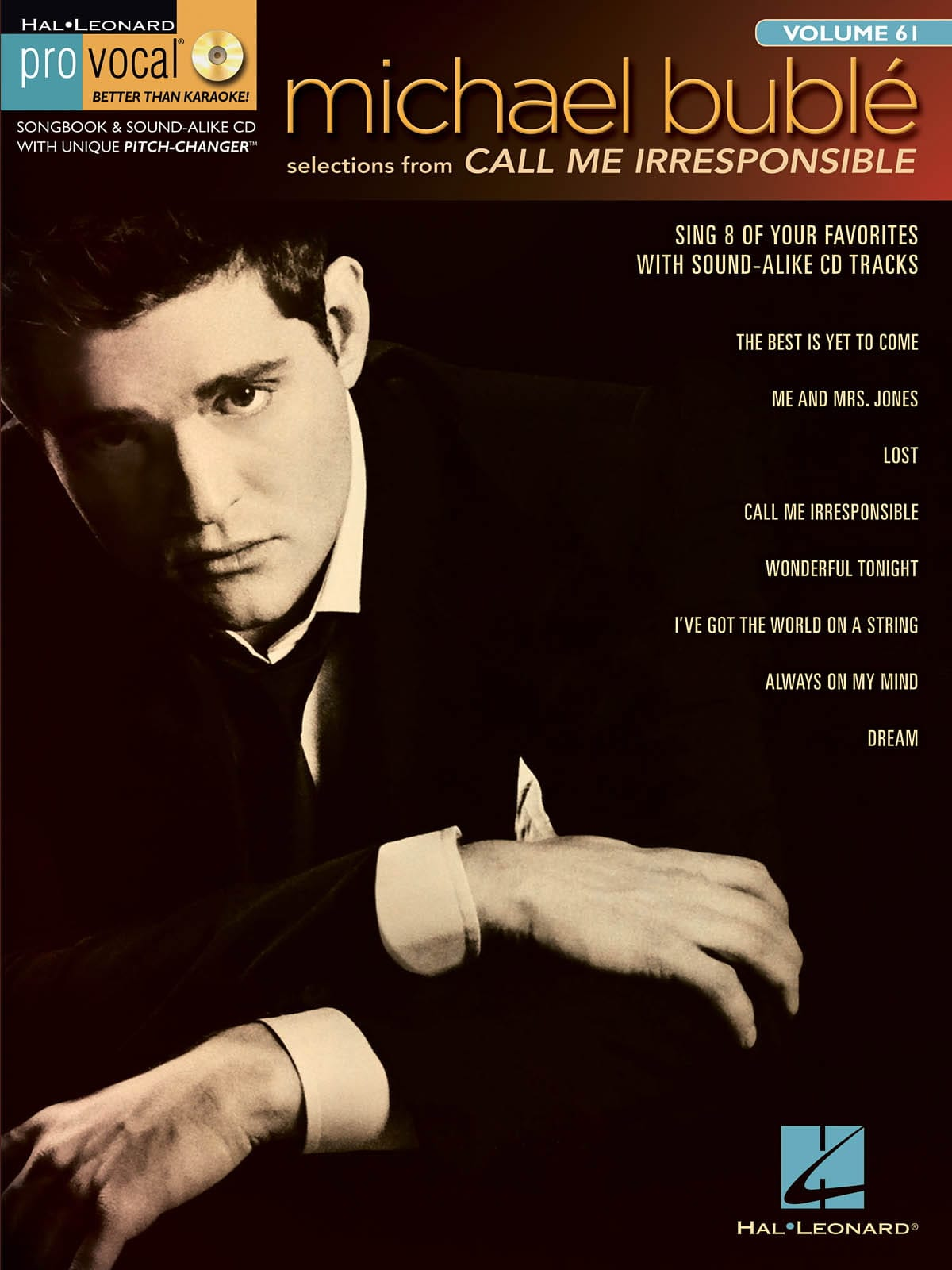 Pro Vocal Men's Edition Volume 61 - Michael Bublé - Call Me Irresponsible - laflutedepan.com