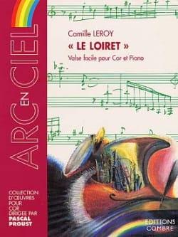 Le Loiret Camille Leroy Partition Cor - laflutedepan