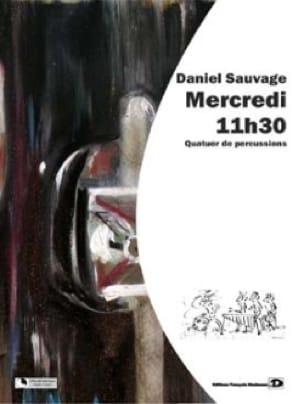 Mercredi 11h30 - Daniel Sauvage - Partition - laflutedepan.com