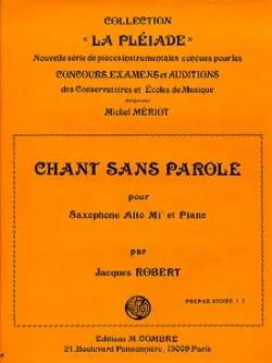 Chant Sans Parole Jacques Robert Partition Saxophone - laflutedepan