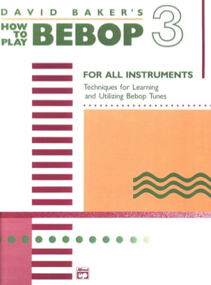 How To Play Bebop Volume 3 David Baker Partition laflutedepan