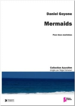 Daniel Goyone - Mermaids - Partition - di-arezzo.fr