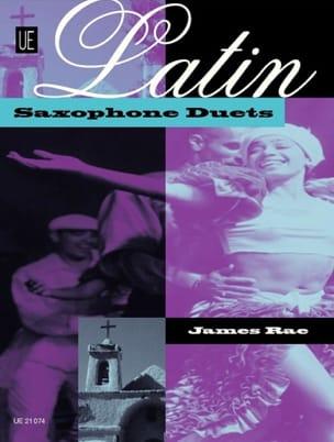 Latin Saxophone Duets - James Rae - Partition - laflutedepan.com