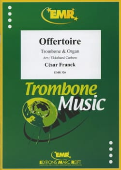 Offertoire - FRANCK - Partition - Trombone - laflutedepan.com
