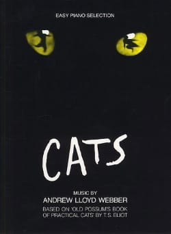 Cats - Easy Piano Andrew Lloyd Webber Partition laflutedepan