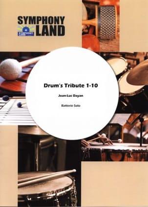 Drum's tribute N° 1 Jean-Luc Dayan Partition Batterie - laflutedepan