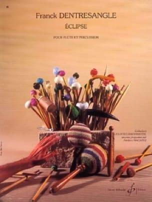 Eclipse - Franck Dentresangle - Partition - laflutedepan.com