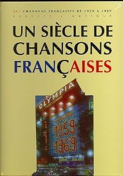 Un siècle de chansons Françaises 1959-1969 Partition laflutedepan