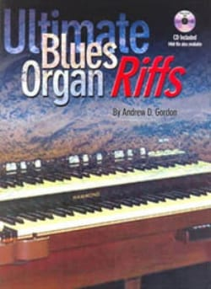 Ultimate Blues Organ Riffs Andrew D. Gordon Partition laflutedepan