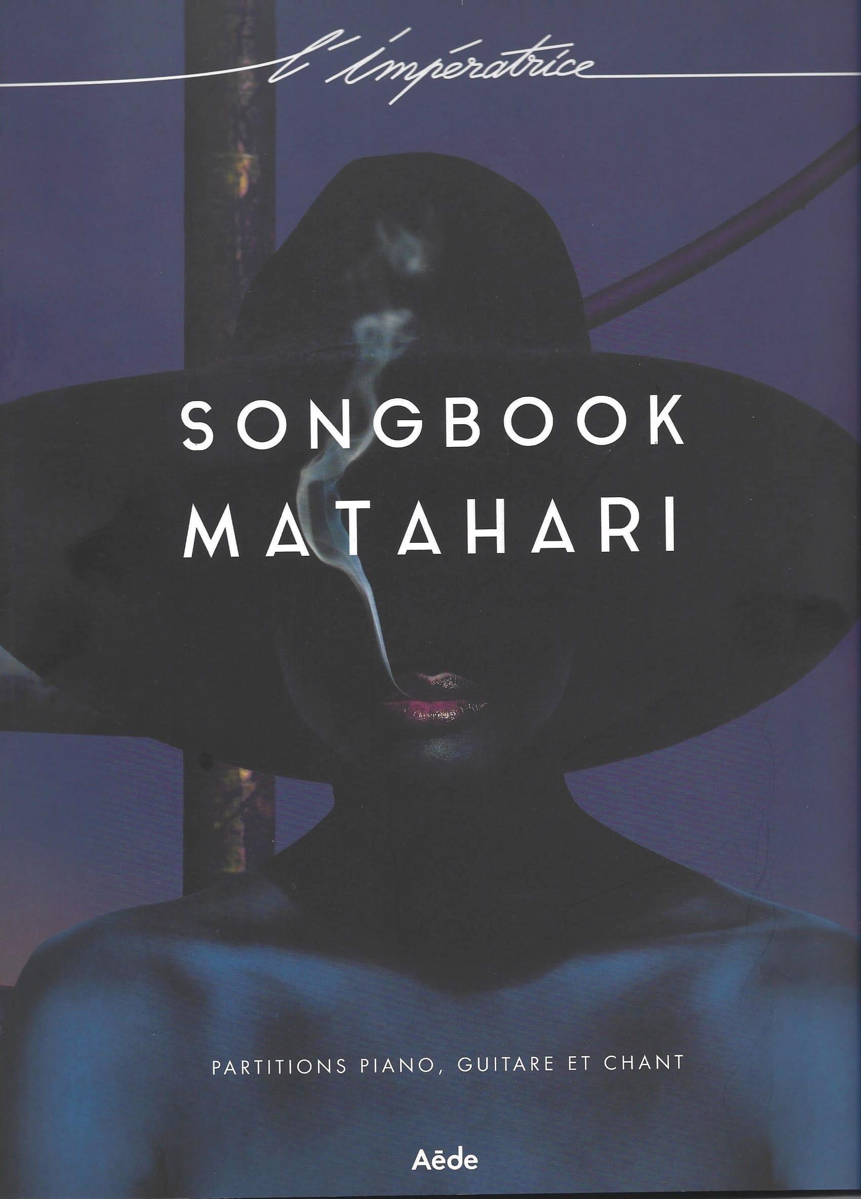 Matahari - Songbook - L'Impératrice - Partition - laflutedepan.com