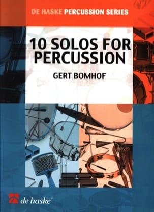 10 Solos For Percussions Gert Bomhof Partition laflutedepan