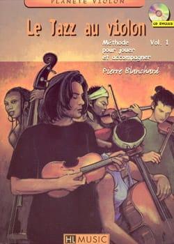 Le jazz au violon volume 1 Pierre Blanchard Partition laflutedepan