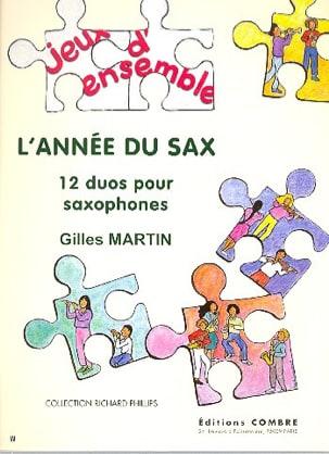 L' Année du Sax Gilles Martin Partition Saxophone - laflutedepan