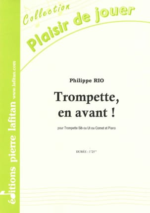 Trompette, en avant ! Philippe Rio Partition Trompette - laflutedepan