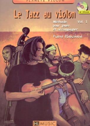 Le jazz au violon volume 1 - Pierre Blanchard - laflutedepan.com