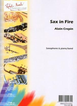 Sax in fire Alain Crepin Partition Saxophone - laflutedepan
