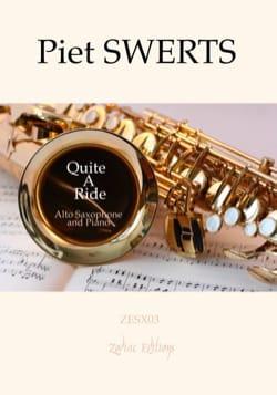 Quite A Ride Piet Swerts Partition Saxophone - laflutedepan