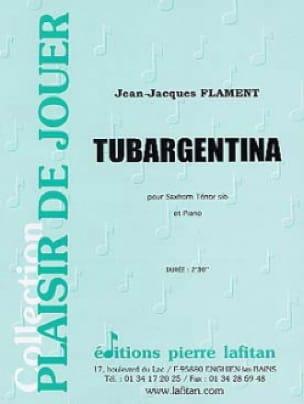 Tubargentina - Jean-Jacques Flament - Partition - laflutedepan.com