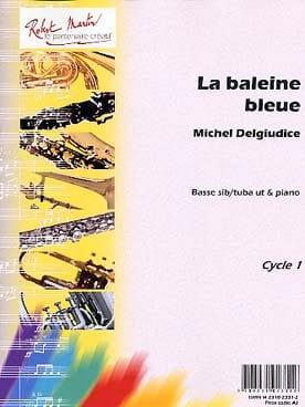La Baleine Bleue Michel Del Giudice Partition Tuba - laflutedepan
