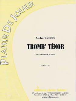 Tromb' Ténor André Guigou Partition Trombone - laflutedepan