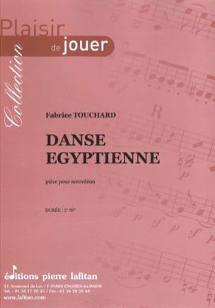 Danse Eyptienne Fabrice Touchard Partition Accordéon - laflutedepan