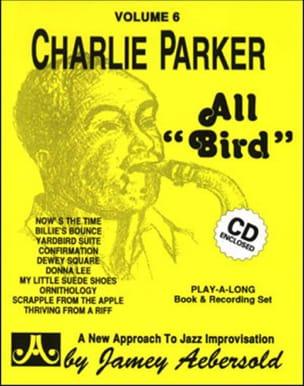 Volume 6 - Charlie Parker All Bird METHODE AEBERSOLD laflutedepan