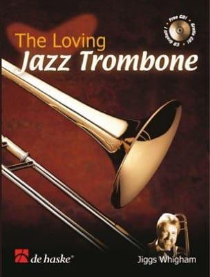 The Loving Jazz Trombone Jiggs Whigham Partition laflutedepan