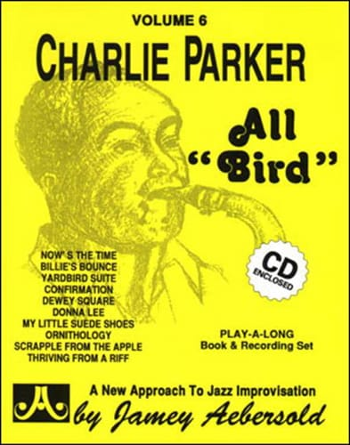 Volume 6 - Charlie Parker All Bird - laflutedepan.com
