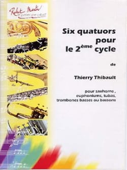 Six Quatuors Pour le 2e Cycle Thierry Thibault Partition laflutedepan