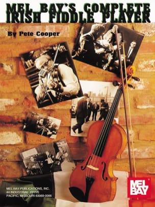 Complete Irish Fiddle Player - Peter Cooper - laflutedepan.com
