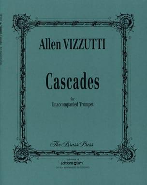 Cascades Allen Vizzutti Partition Trompette - laflutedepan