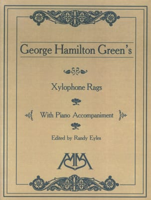 Xylophone Rags George Hamilton Green Partition laflutedepan