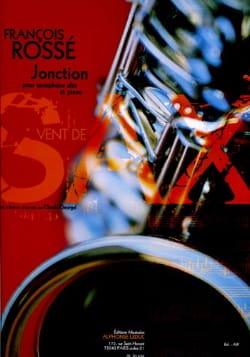 Jonction - François Rossé - Partition - Saxophone - laflutedepan.com