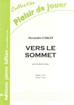 Vers le Sommet Alexandre Carlin Partition Trombone - laflutedepan