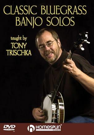DVD - Classic Bluegrass Banjo Solos Tony Trischka laflutedepan