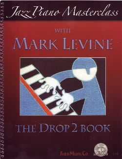 The Drop 2 Book - Piano Mark Levine Partition Jazz - laflutedepan
