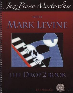 The Drop 2 Book - Piano - Mark Levine - Partition - laflutedepan.com