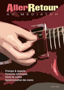 Aller-Retour au médiator Bruno Tauzin Partition Guitare - laflutedepan