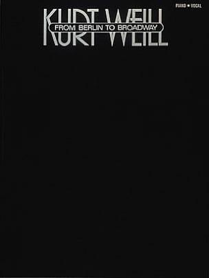 From Berlin To Broadway WEILL Partition Musique de film - laflutedepan