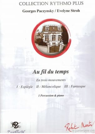 Au Fil du Temps Georges Paczynski & Evelyne Stroh laflutedepan
