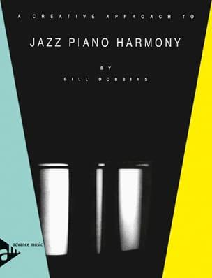 A Creative Approach To Jazz Piano Harmony Bill Dobbins laflutedepan