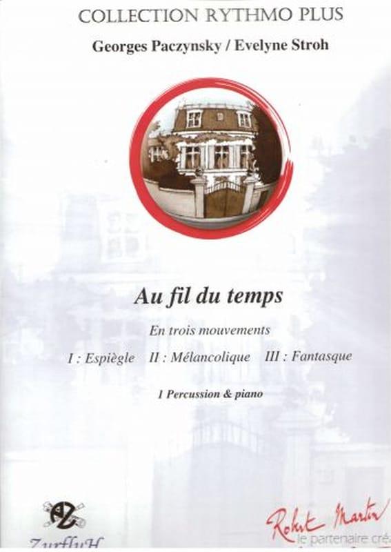 Au Fil du Temps - Georges Paczynski & Evelyne Stroh - laflutedepan.com