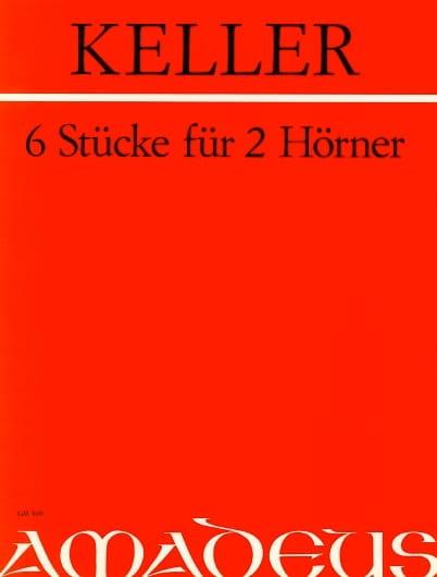 Sechs Stüke Für 2 Hörner - Max Keller - Partition - laflutedepan.com
