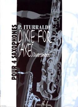 Dixie For Saxes - Divertimento Pedro Iturralde Partition laflutedepan