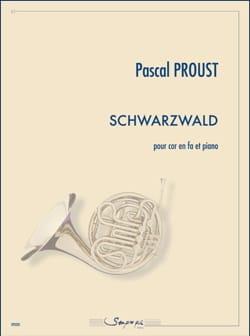 Schwarzwald Pascal Proust Partition Cor - laflutedepan