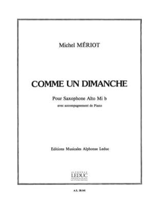 Comme Un Dimanche Michel Mériot Partition Saxophone - laflutedepan