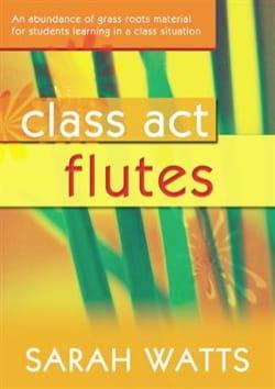 Class Act Volume 1 Sarah Watts Partition laflutedepan