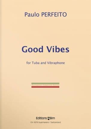 Good Vibes Paulo Perfeito Partition Tuba - laflutedepan