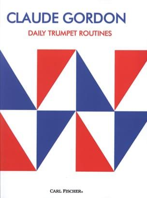 Daily Trumpet Routines Claude Gordon Partition laflutedepan